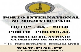 Porto International Numismatic Fair, dias 18 e 19 de maio